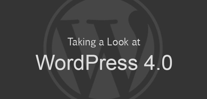 WordPress 4.0 Available for Download or Update