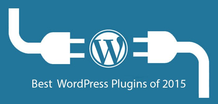 Must Have WordPress Plugins For Your Website In 2015