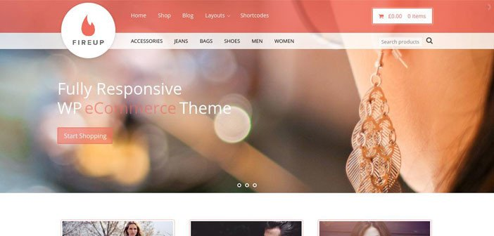 FireUp – A Beautiful WooCommerce WordPress theme