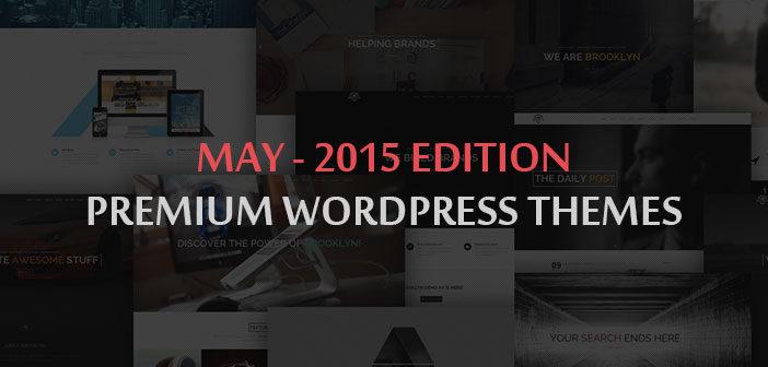 May 2015 Edition : New Best Premium WordPress Themes