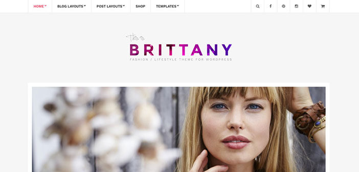 Brittany – A Stunning Blogging WordPress Theme